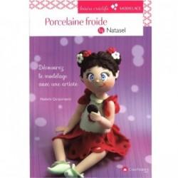 Book (in french) porcelaine froide par Natasel decouverte du modelage