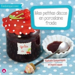 Libro mis pequenas decoraciones en porcelana fria en porcelana fria por Natasel y Louanneblue