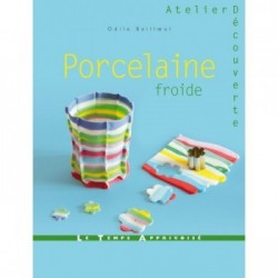 Book (in french) porcelaine froide par Odile Bailloeul
